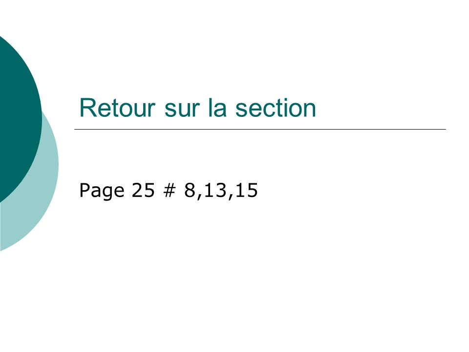 Retour sur la section Page 25 # 8,13,15