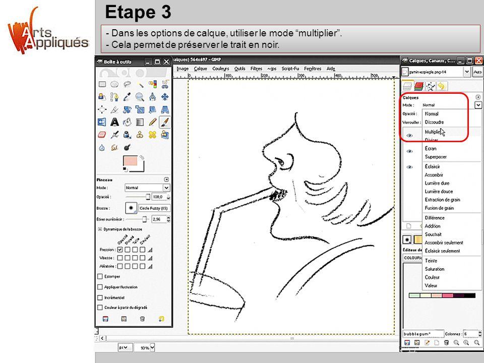 Etape 3 Dans les options de calque, utiliser le mode multiplier .