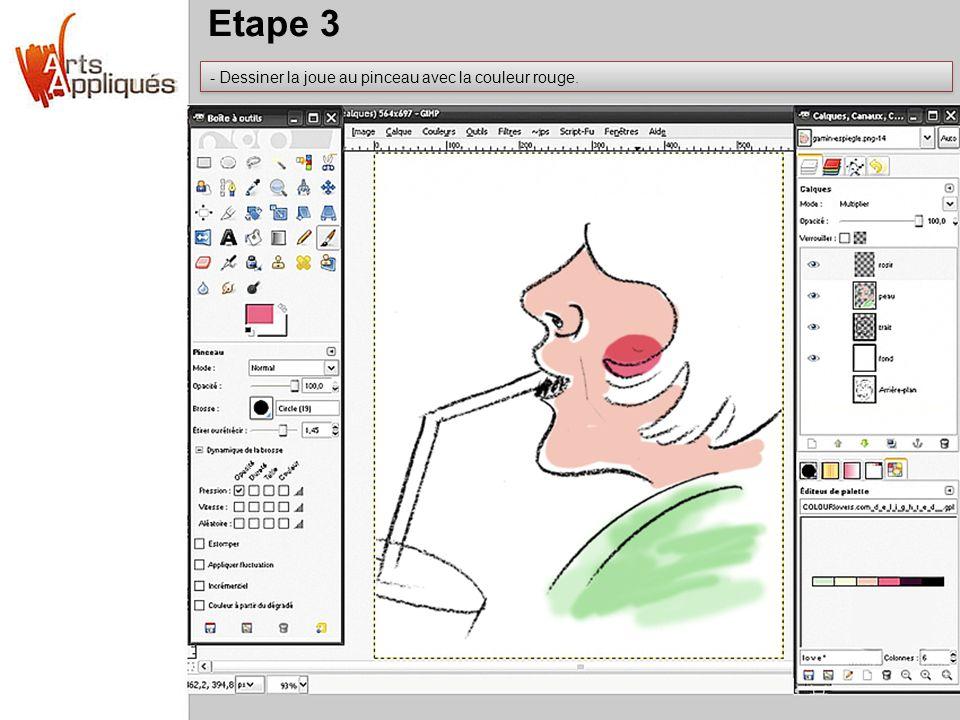 Etape 3 Dessiner la joue au pinceau avec la couleur rouge.