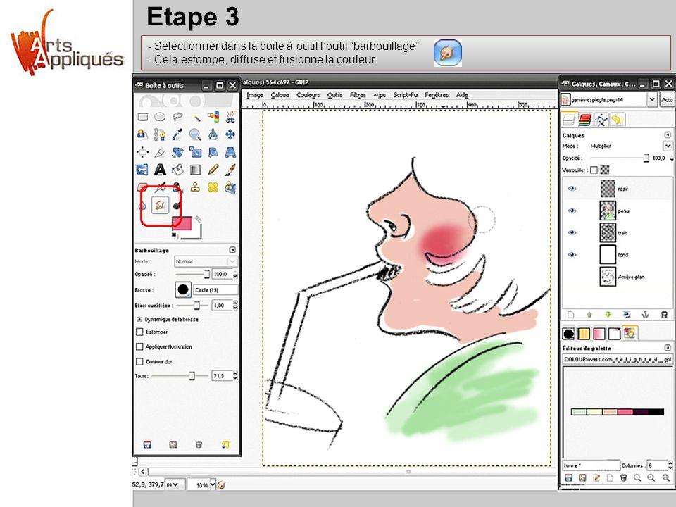 Etape 3 Sélectionner dans la boite à outil l'outil barbouillage