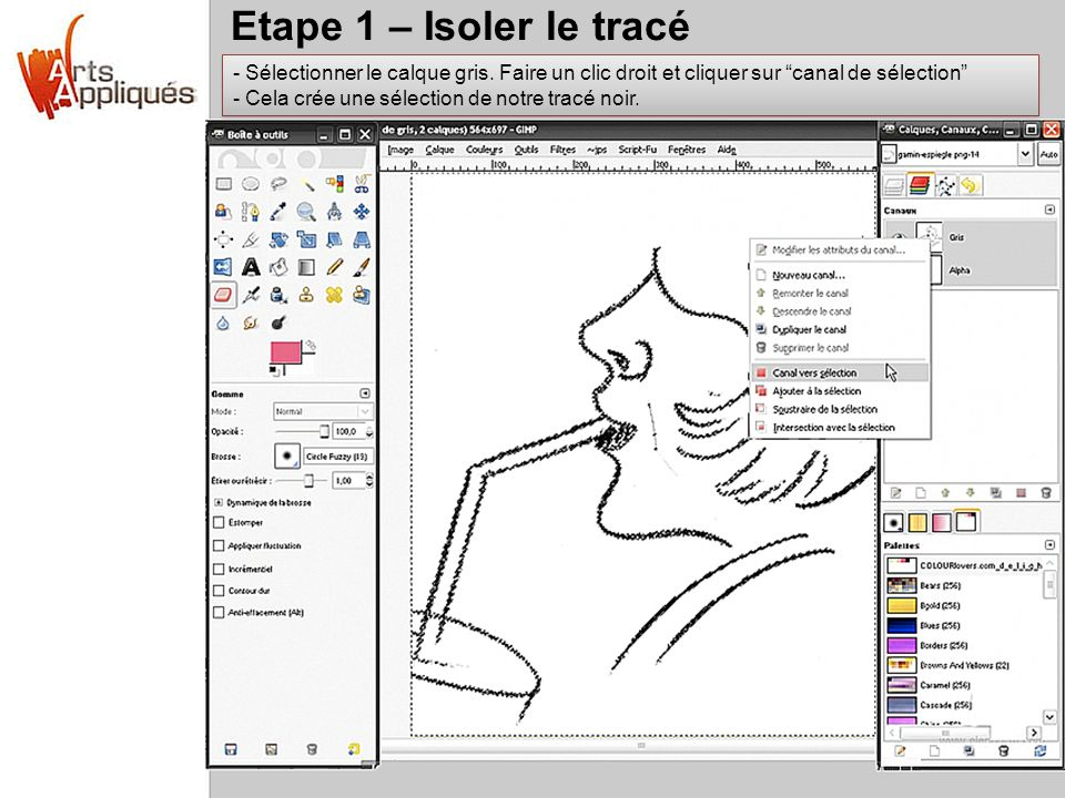 Etape 1 – Isoler le tracé Sélectionner le calque gris. Faire un clic droit et cliquer sur canal de sélection