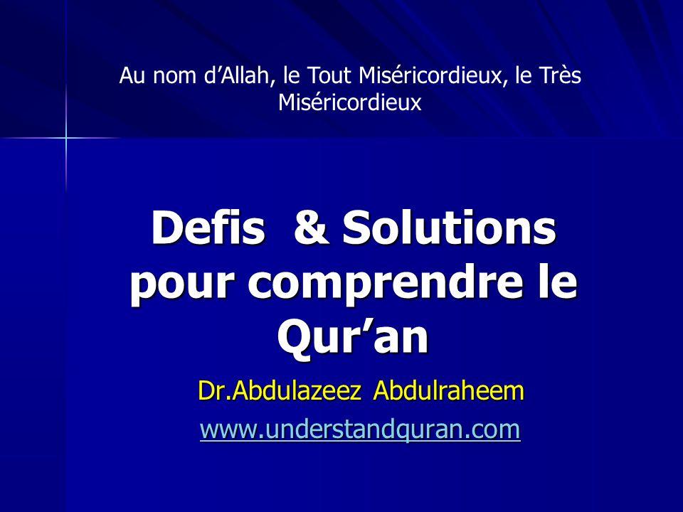 Defis & Solutions pour comprendre le Qur'an