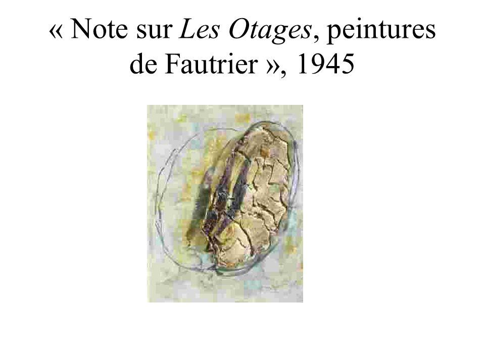 « Note sur Les Otages, peintures de Fautrier », 1945
