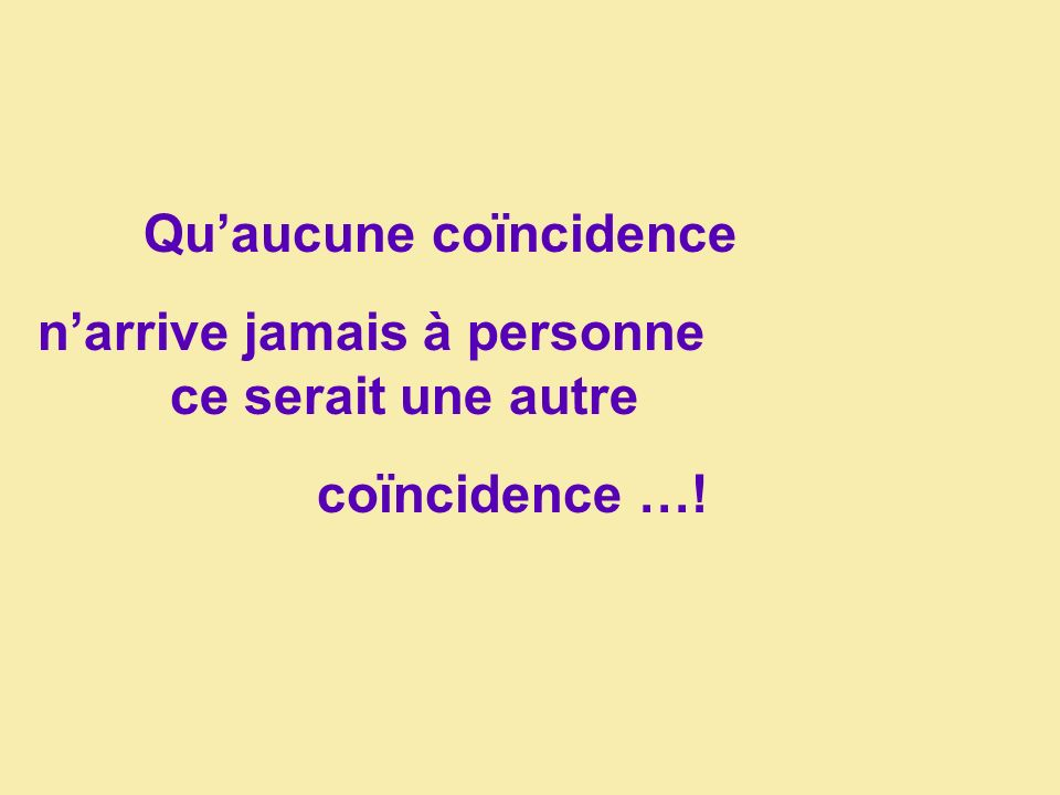 Qu'aucune coïncidence