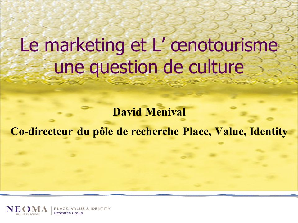 Le marketing et L' œnotourisme une question de culture