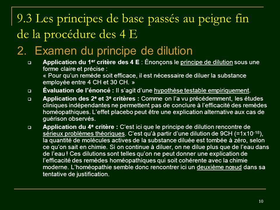 9.3 Les principes de base passés au peigne fin de la procédure des 4 E