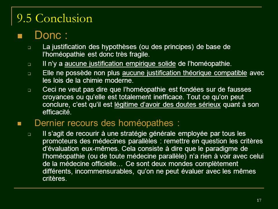 9.5 Conclusion Donc : Dernier recours des homéopathes :