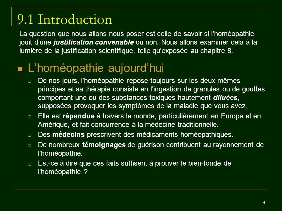 9.1 Introduction L'homéopathie aujourd'hui
