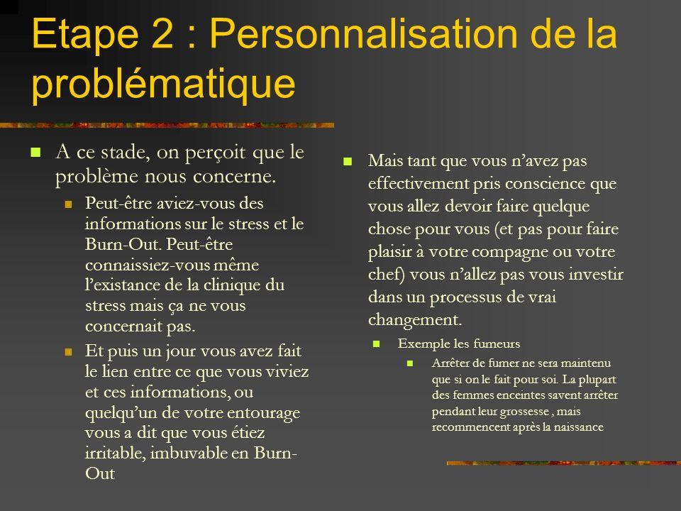 Etape 2 : Personnalisation de la problématique