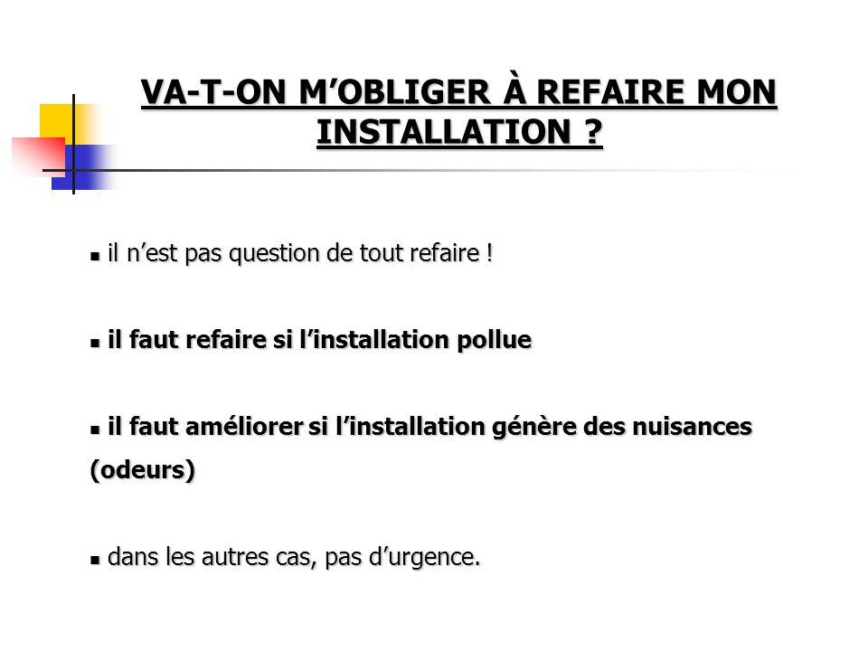 VA-T-ON M'OBLIGER À REFAIRE MON INSTALLATION