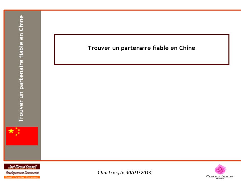 Trouver un partenaire fiable en Chine