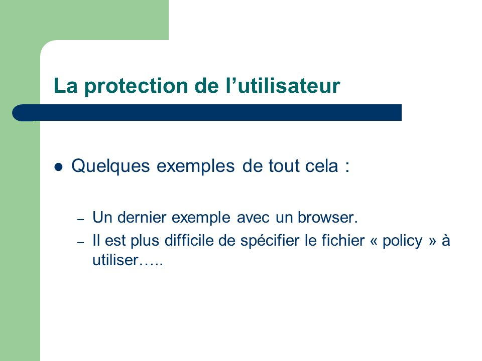 La protection de l'utilisateur