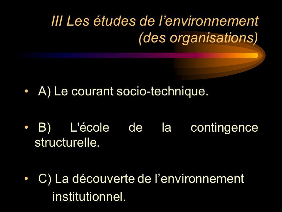 III Les études de l'environnement (des organisations)
