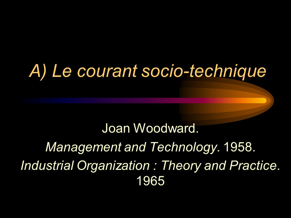 A) Le courant socio-technique