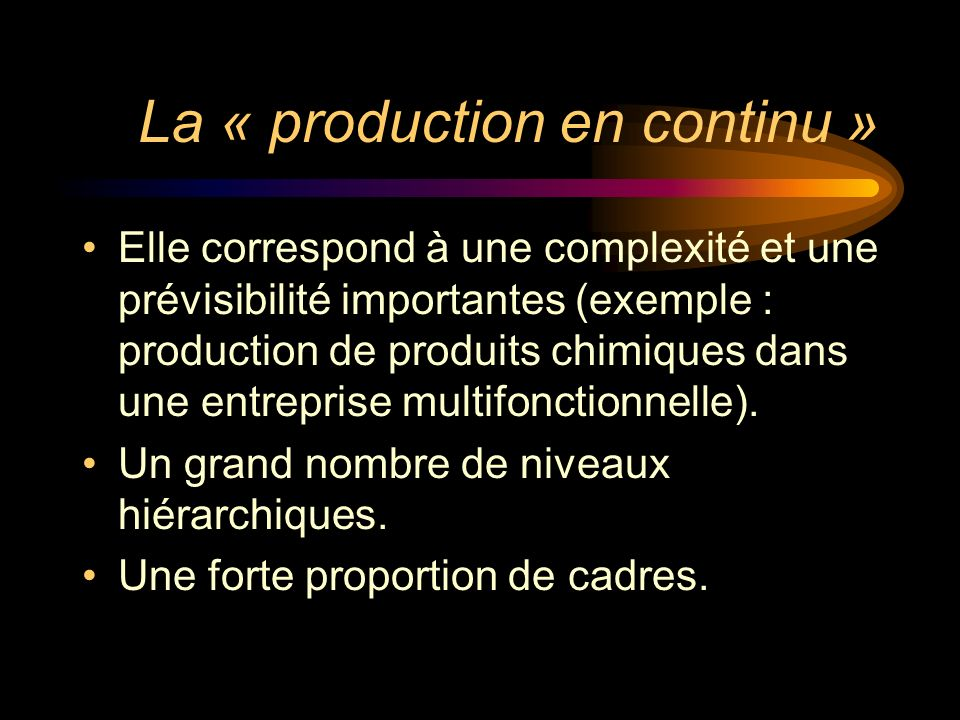 La « production en continu »