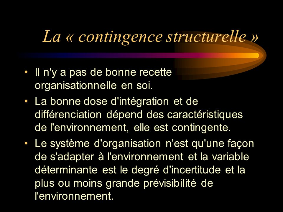 La « contingence structurelle »