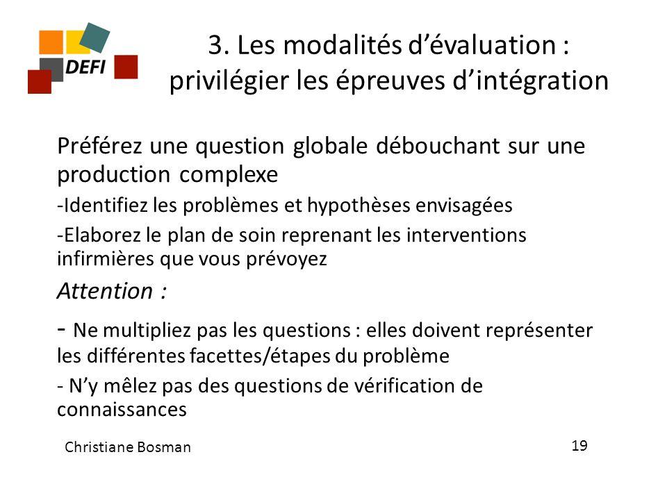 3. Les modalités d'évaluation : privilégier les épreuves d'intégration