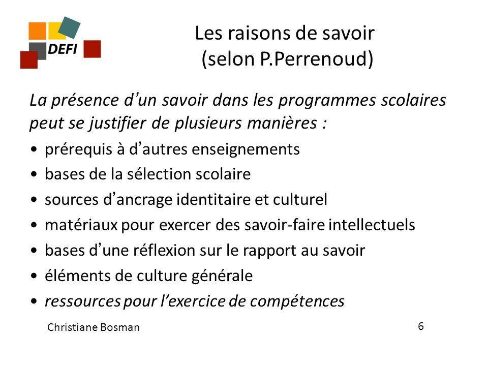 Les raisons de savoir (selon P.Perrenoud)