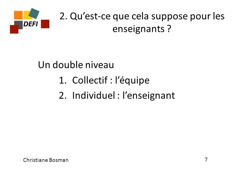 2. Qu'est-ce que cela suppose pour les enseignants
