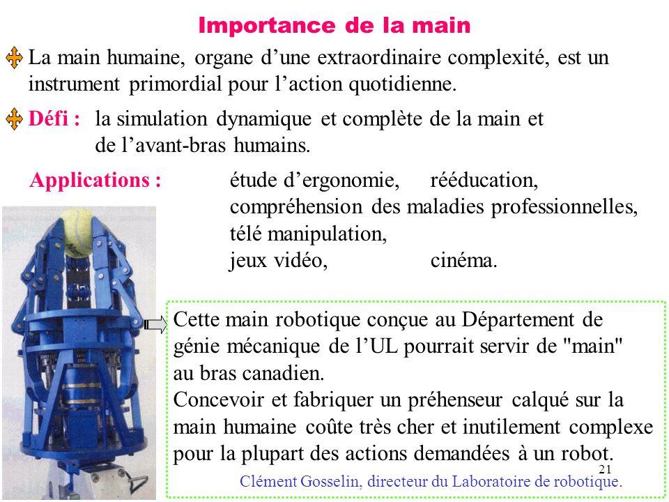 Importance de la main La main humaine, organe d'une extraordinaire complexité, est un. instrument primordial pour l'action quotidienne.