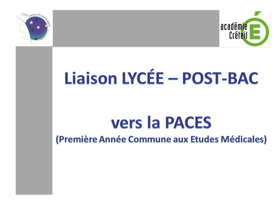 Liaison LYCÉE – POST-BAC (Première Année Commune aux Etudes Médicales)