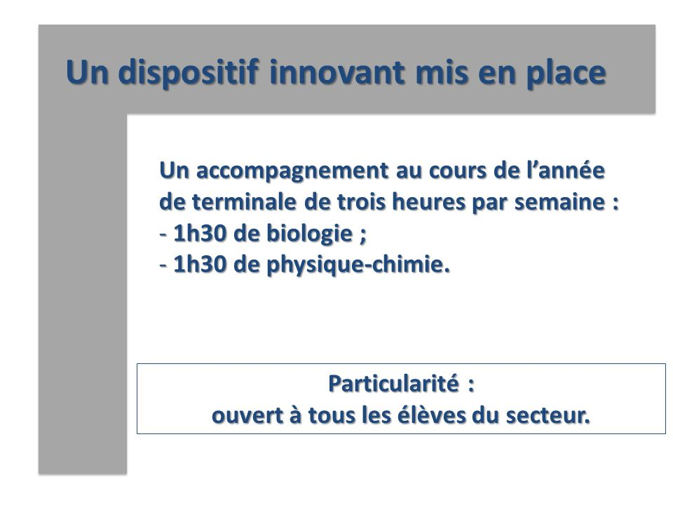 Un dispositif innovant mis en place