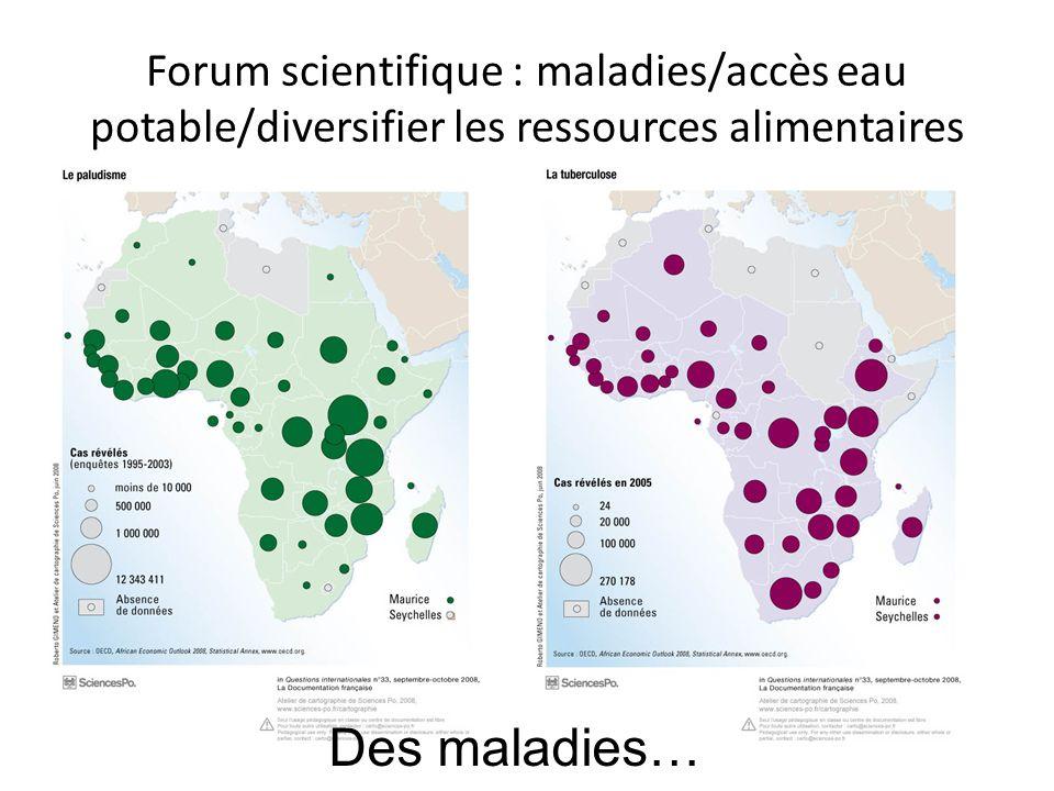 Forum scientifique : maladies/accès eau potable/diversifier les ressources alimentaires