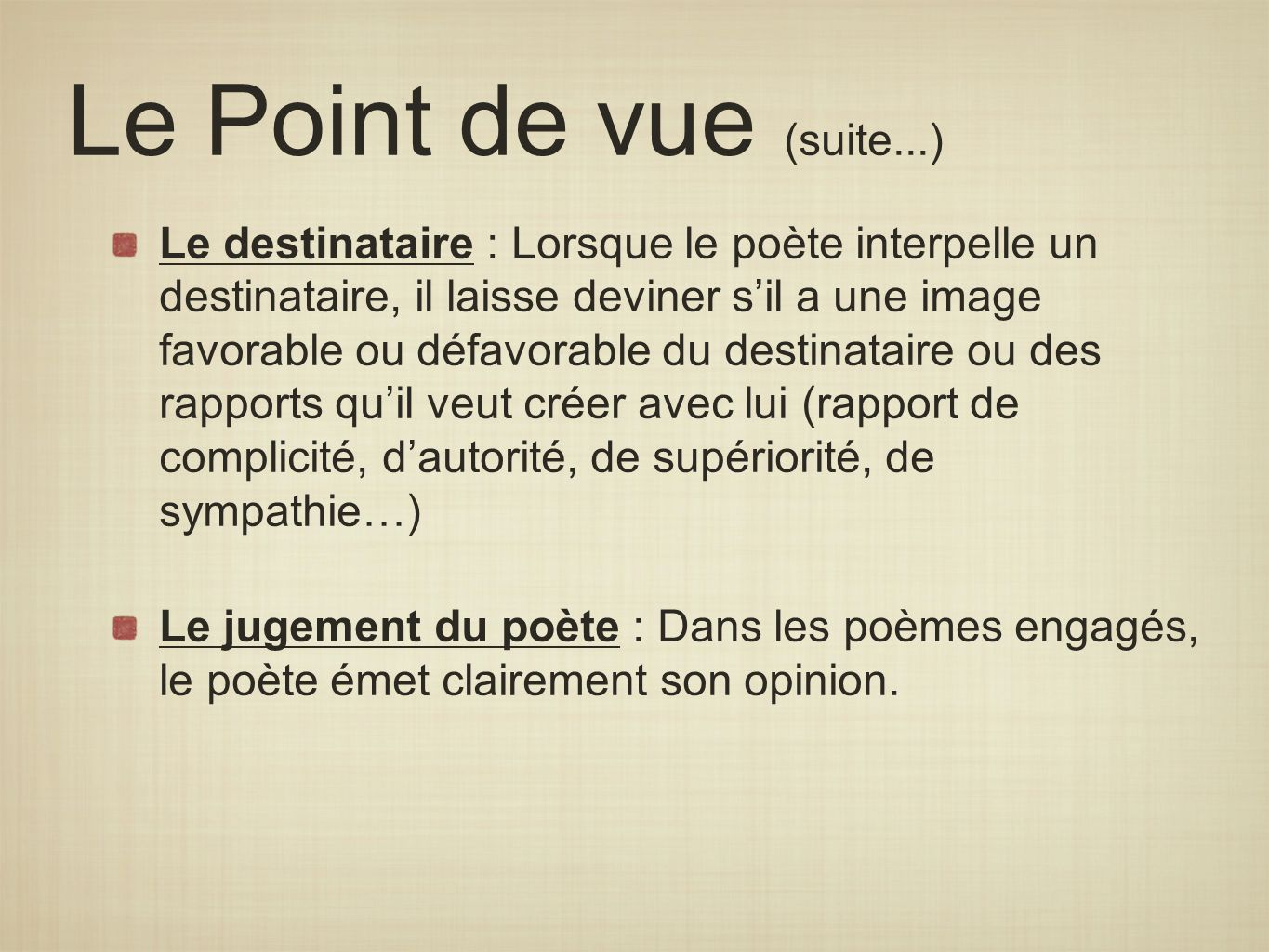 Le Point de vue (suite...)