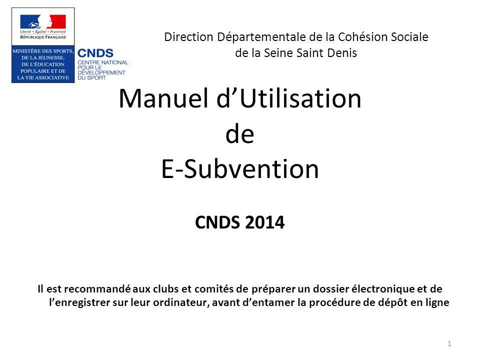 Manuel d'Utilisation de E-Subvention CNDS 2014
