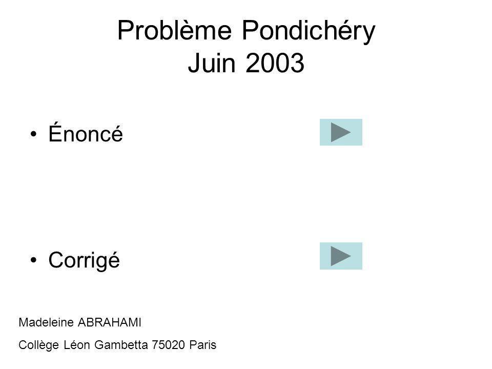 Problème Pondichéry Juin 2003