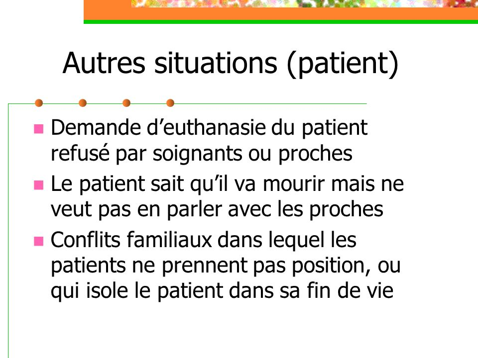 Autres situations (patient)