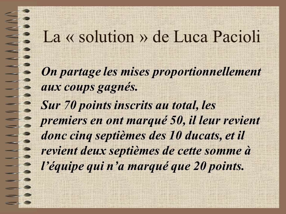 La « solution » de Luca Pacioli