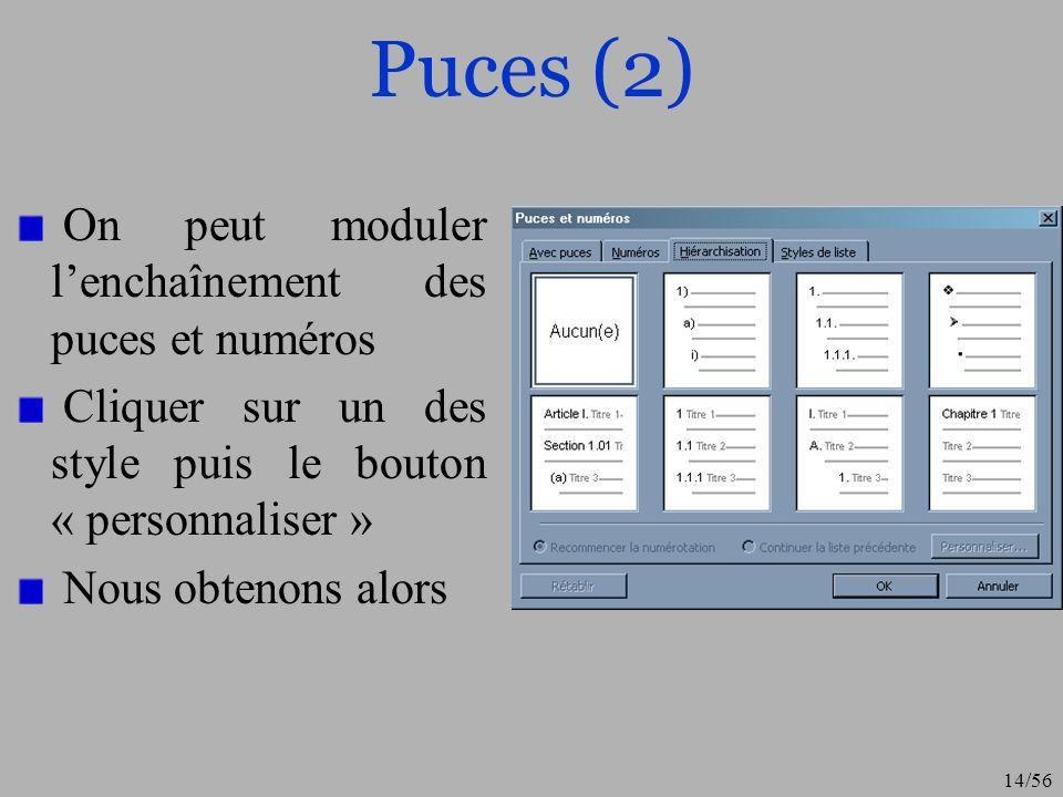 Puces (2) On peut moduler l'enchaînement des puces et numéros