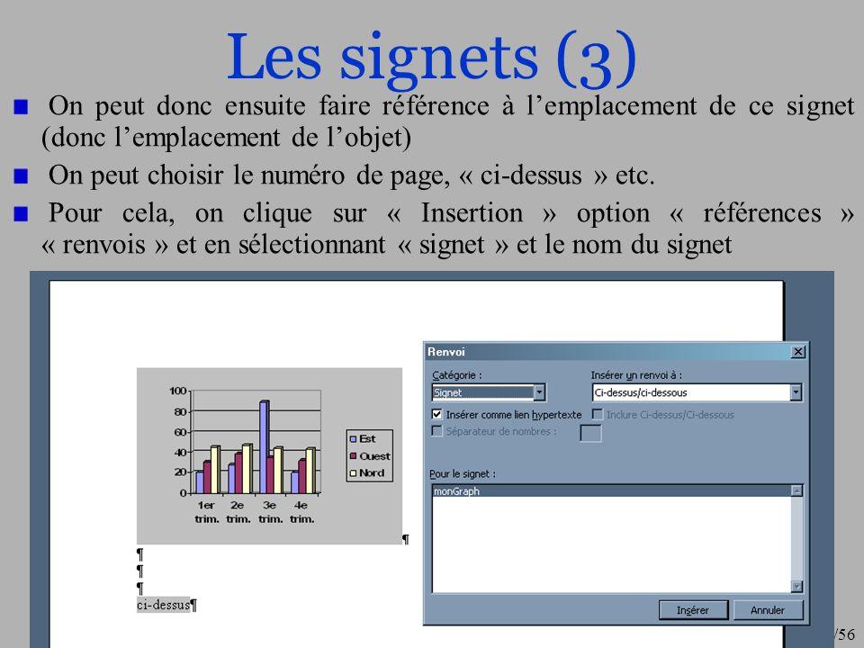 Les signets (3) On peut donc ensuite faire référence à l'emplacement de ce signet (donc l'emplacement de l'objet)