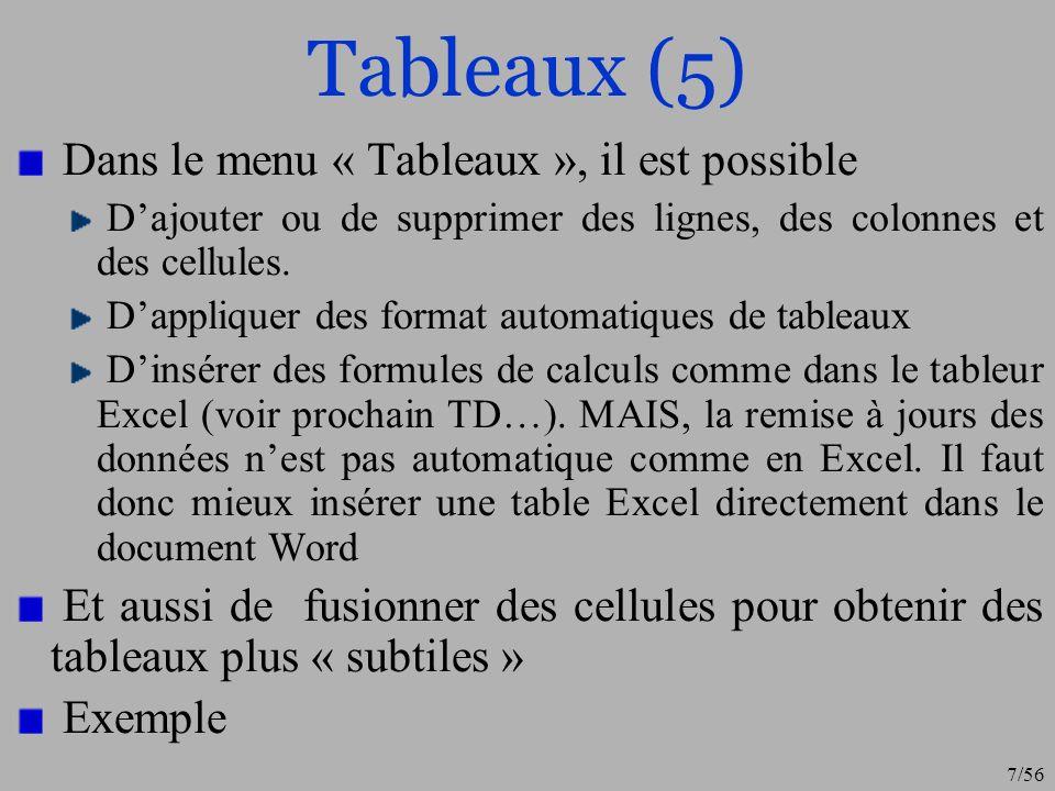 Tableaux (5) Dans le menu « Tableaux », il est possible
