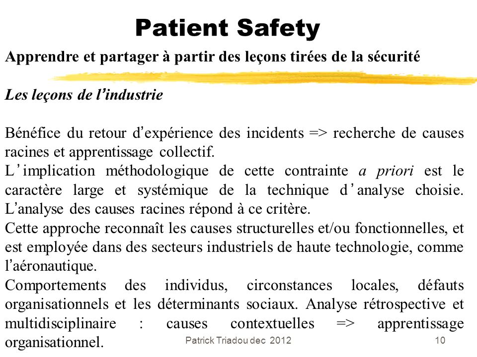 Patient Safety Apprendre et partager à partir des leçons tirées de la sécurité. Les leçons de l'industrie.
