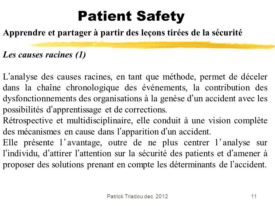 Patient Safety Apprendre et partager à partir des leçons tirées de la sécurité. Les causes racines (1)