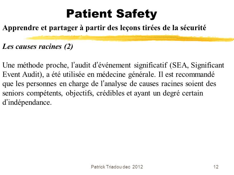 Patient Safety Apprendre et partager à partir des leçons tirées de la sécurité. Les causes racines (2)