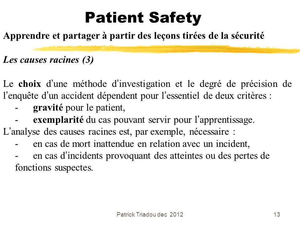 Patient Safety Apprendre et partager à partir des leçons tirées de la sécurité. Les causes racines (3)