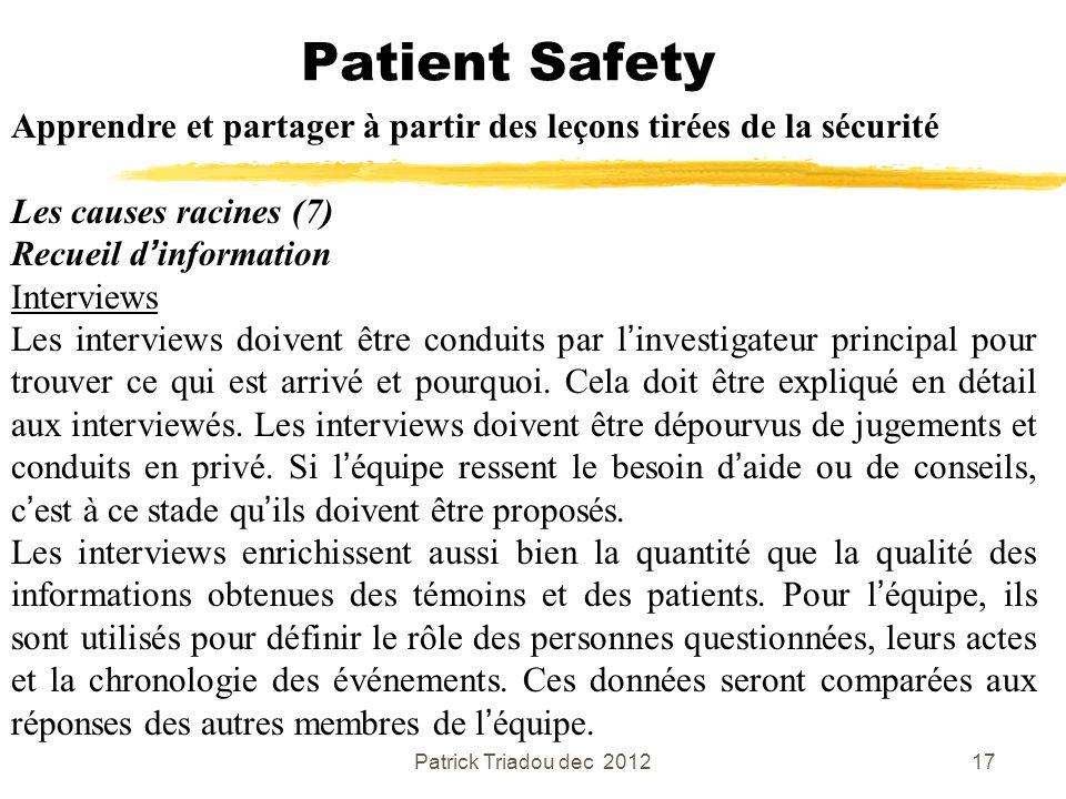 Patient Safety Apprendre et partager à partir des leçons tirées de la sécurité. Les causes racines (7)