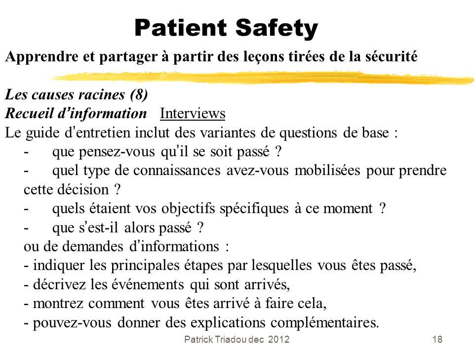 Patient Safety Apprendre et partager à partir des leçons tirées de la sécurité. Les causes racines (8)