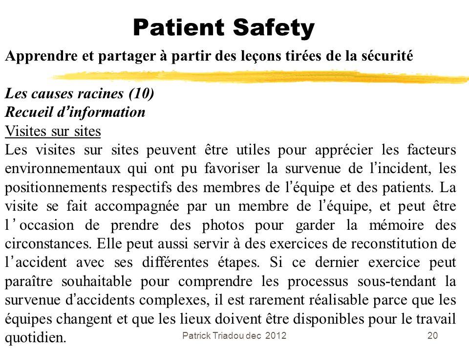 Patient Safety Apprendre et partager à partir des leçons tirées de la sécurité. Les causes racines (10)
