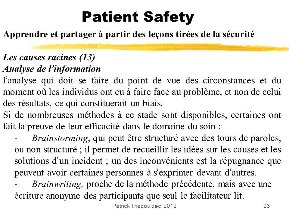 Patient Safety Apprendre et partager à partir des leçons tirées de la sécurité. Les causes racines (13)