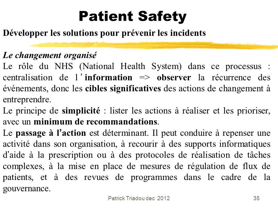 Patient Safety Développer les solutions pour prévenir les incidents