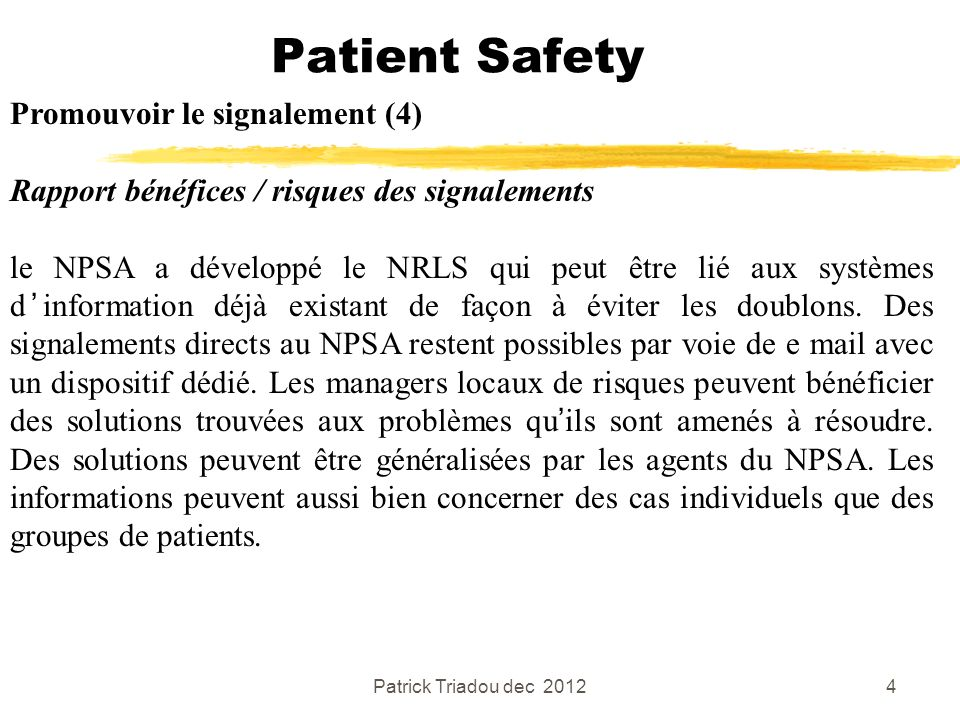 Patient Safety Promouvoir le signalement (4)