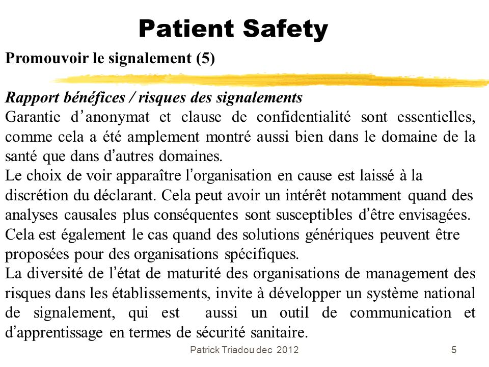 Patient Safety Promouvoir le signalement (5)