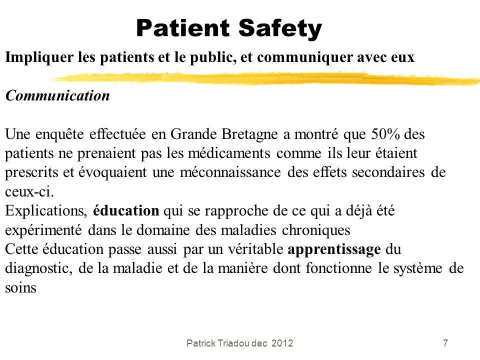 Patient Safety Impliquer les patients et le public, et communiquer avec eux. Communication.