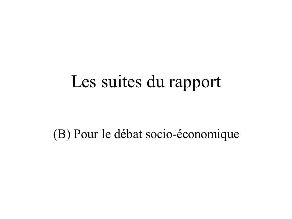 (B) Pour le débat socio-économique