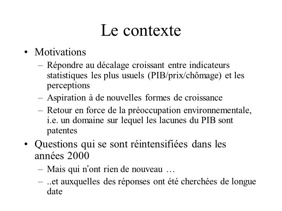 Le contexte Motivations