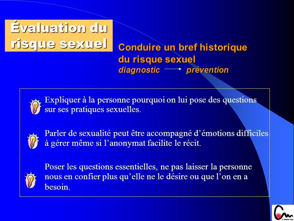 Conduire un bref historique du risque sexuel diagnostic prévention